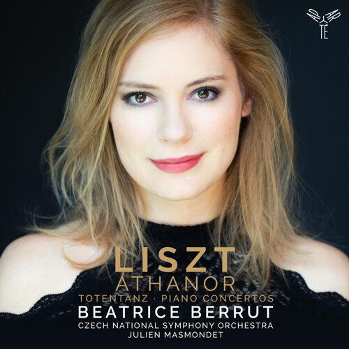 "Liszt: ""Athanor"", Totentanz & Piano Concertos"
