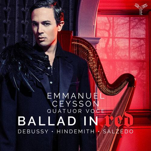 Debussy, Hindmith & Salzedo: Ballad in Red - Bonus Track Version