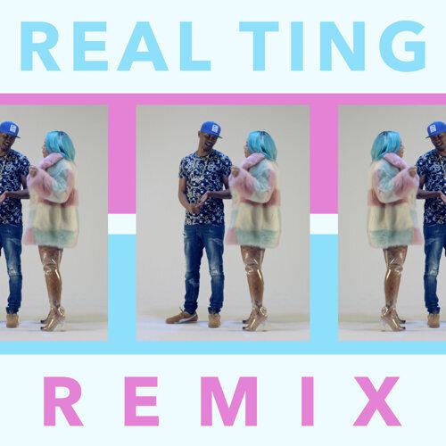 Real Ting - Remix