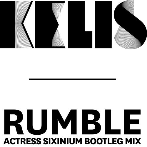 Rumble (Actress Sixinium Bootleg Mix)