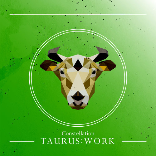 星座系列 -【金牛:工作】Vol.2:Constellation -【TAURUS:WORK】Vol.2