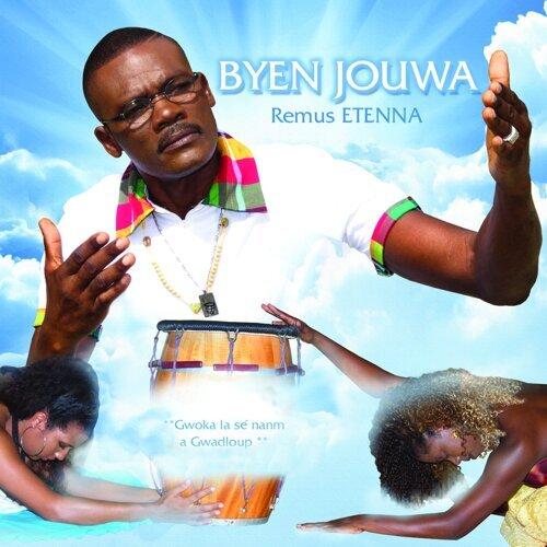 Byen jouwa - Gwoka la sé namm a Gwadloup