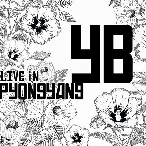 2018 YB Live in Pyongyang