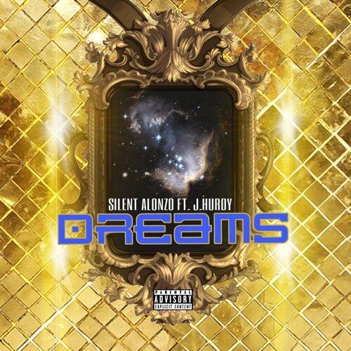 Dreams (feat. J.Hurdy)