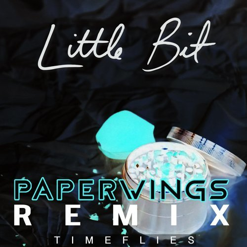 Little Bit - Paperwings Remix