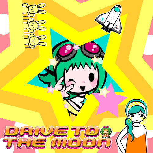 DRIVE TO THE MOON (feat. メグッポイド&初音ミク&巡音ルカ)