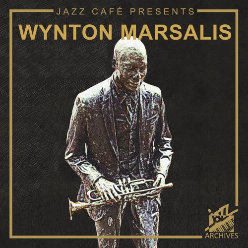 Jazz Café Presents - Wynton Marsalis