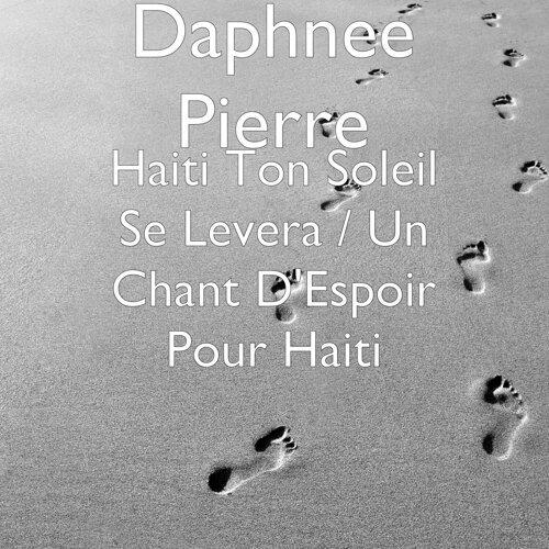 Haiti ton soleil se levera / un chant d'espoir pour Haiti