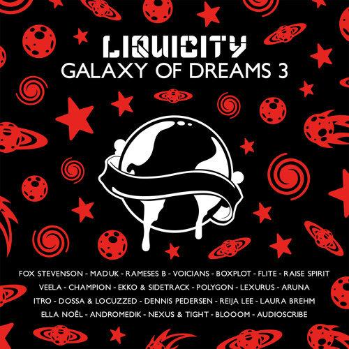 Galaxy Of Dreams 3 - Liquicity Presents