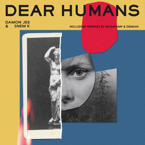 Dear Humans