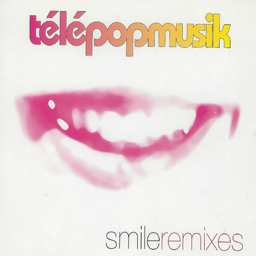 Smile - Remixes