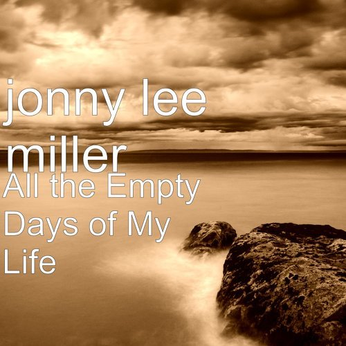 All the Empty Days of My Life