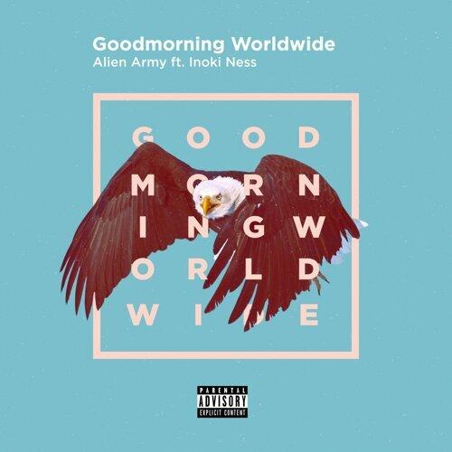 Goodmorning Worldwide