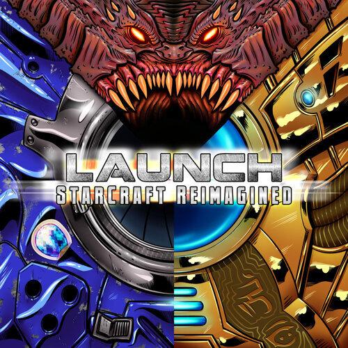 LAUNCH: StarCraft Reimagined