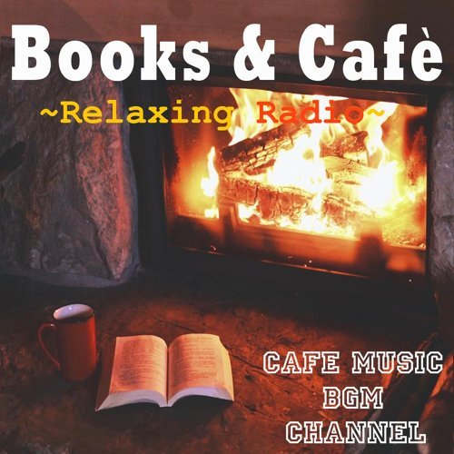 Books & Café ~Relaxing Cafe Music & Fireplace~