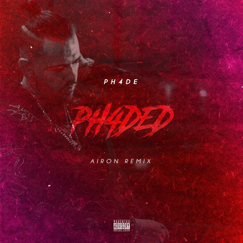 Ph4ded (Airon Remix)