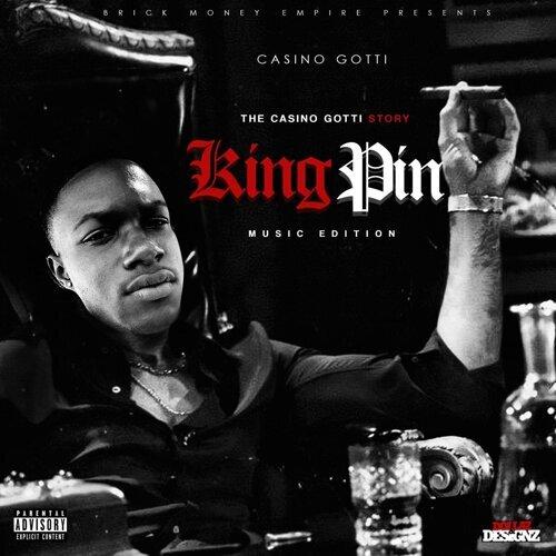 The Casino Gotti Story: Kingpin Music Edition