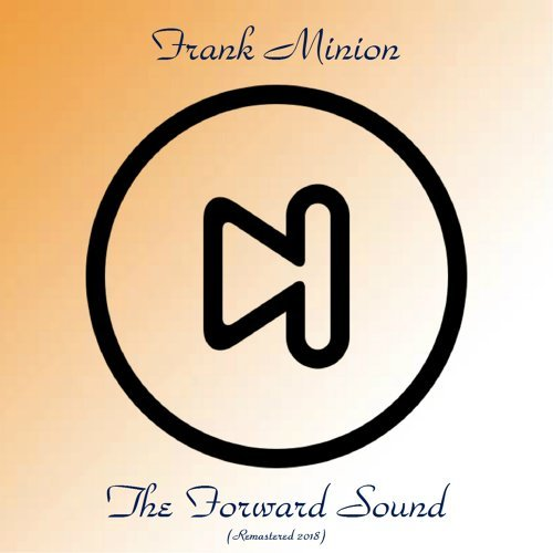 The Forward Sound - Remastered 2018