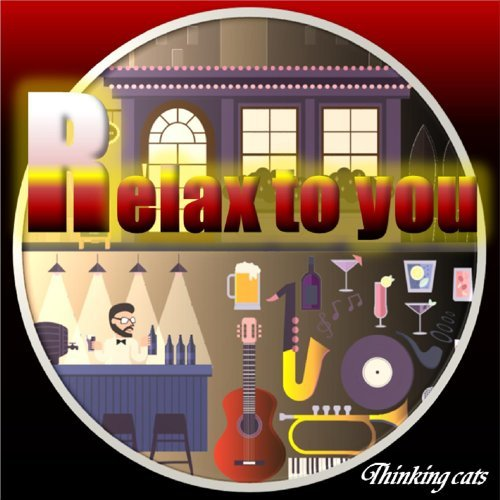 Relax to you