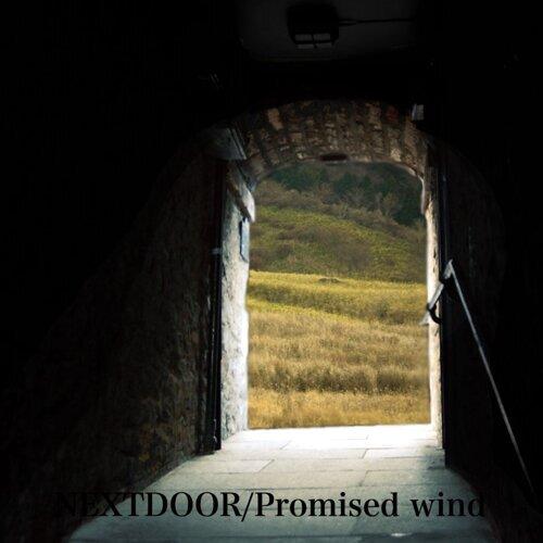 NEXT DOOR/Promised wind