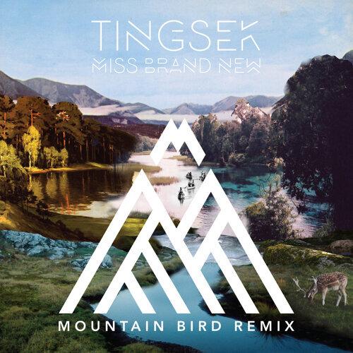 Miss Brand New (Mountain Bird Remix)