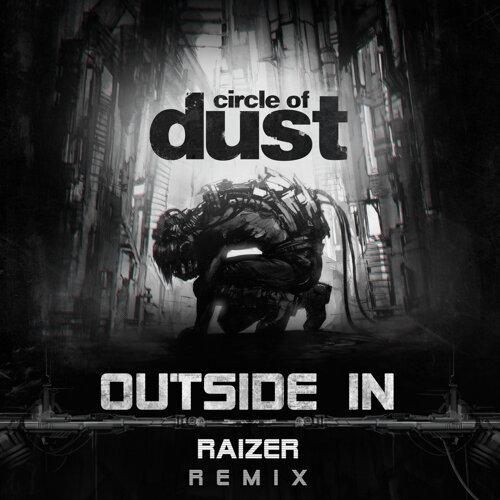 Outside In - Raizer Remix