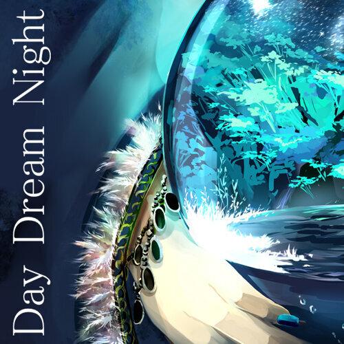 Day Dream Night (feat. KAITO)