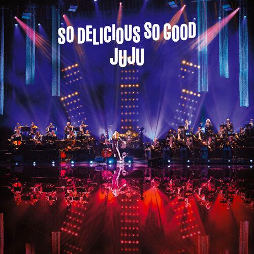 """JUJU Big Band Jazz Live """"So Delicious, So Good"""" (JUJU的爵士大樂團演唱會 """"So Delicious, So Good"""")"""