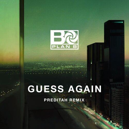 Guess Again - Preditah Remix