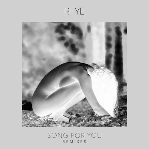 Song For You - Remixes