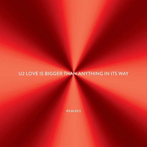 Love Is Bigger Than Anything In Its Way - EP - Remixes