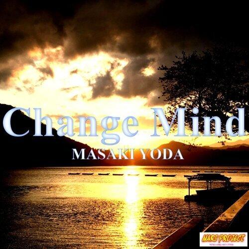 masaki yoda change mind kkbox