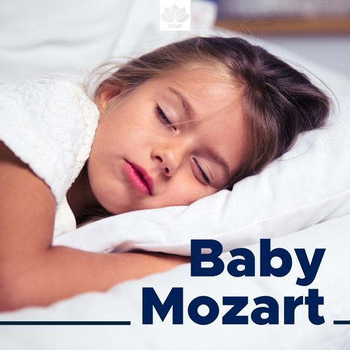 Baby Mozart - Lullabies for Bedtime for Babies, Mothers, Toddlers and Newborns