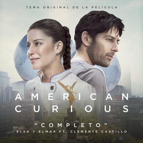 Completo (Banda Sonora Original de la Película American Curious)