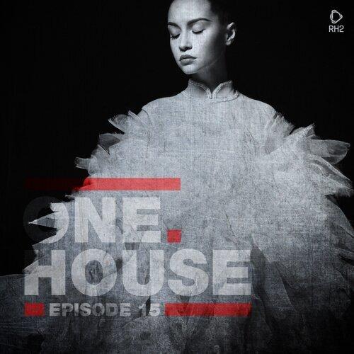 One House - Episode Fifteen