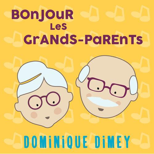 Bonjour les grands-parents