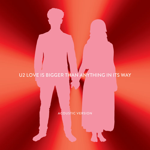 Love Is Bigger Than Anything In Its Way - Acoustic Version
