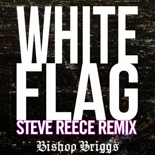 White Flag - Steve Reece Remix