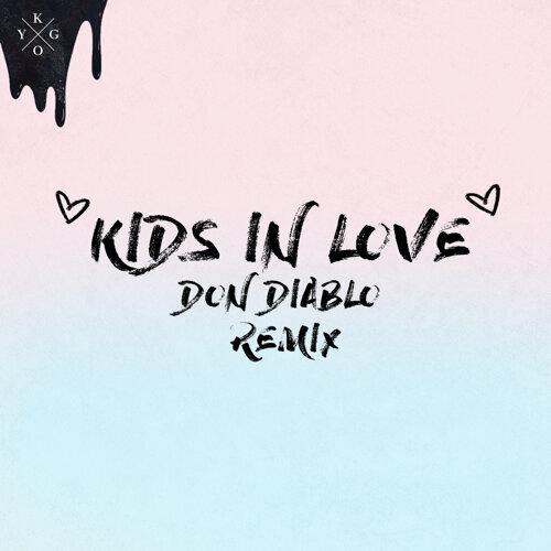 Kids in Love - Don Diablo Remix
