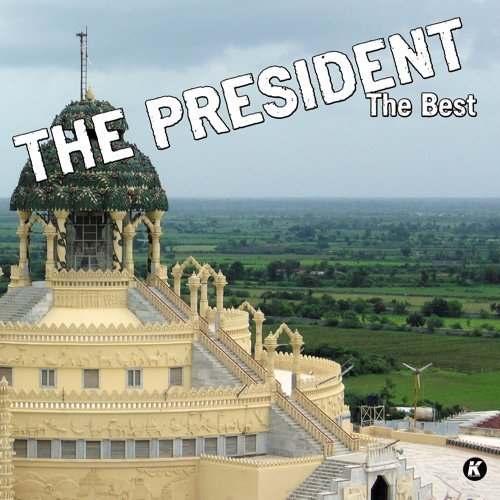 THE PRESIDENT THE BEST