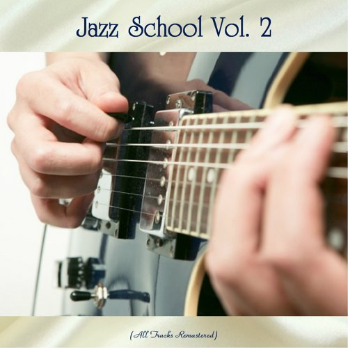 Jazz School Vol. 2 - All Tracks Remastered