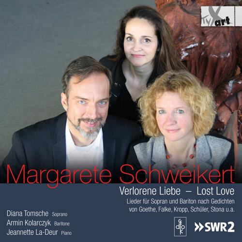 Schweikert: Lost Love