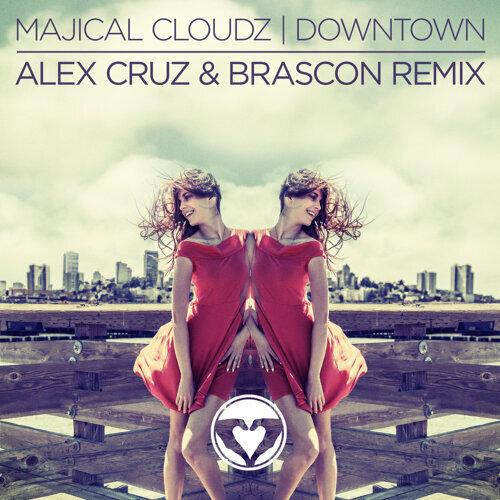 Downtown - Alex Cruz & Brascon Remix