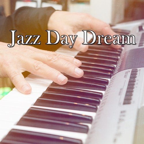 Jazz Day Dream