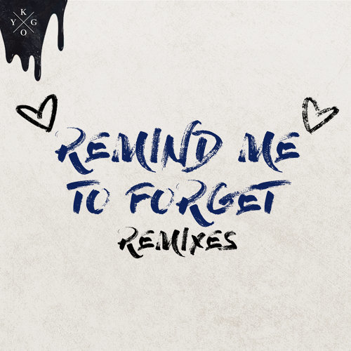 Remind Me to Forget - Remixes