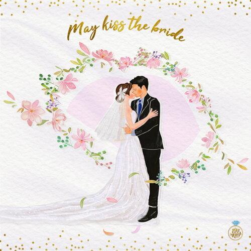 May Kiss The Bride