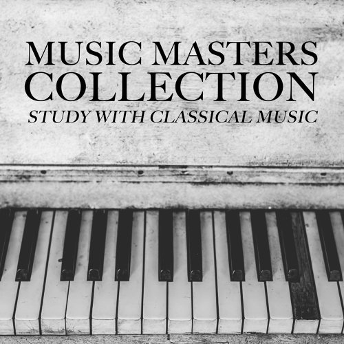Classical Piano Music Masters, Study Music & Sounds, Study
