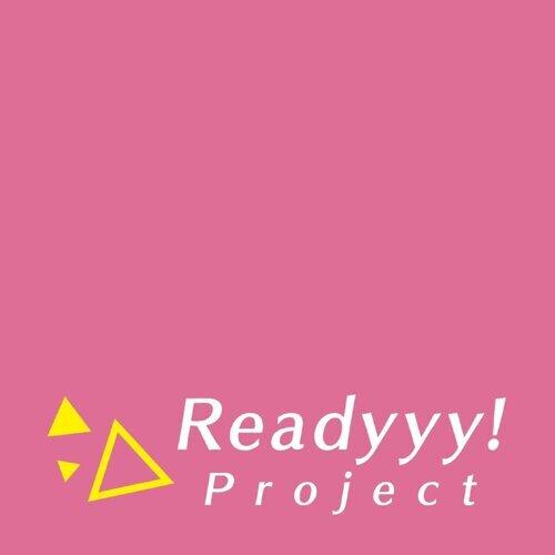 Readyyy! Project 第2弾