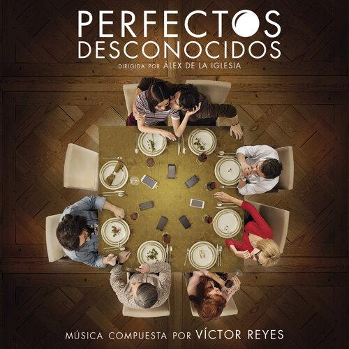 Perfectos Desconocidos (Banda Sonora Original)