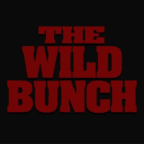 THE WILD BUNCH - subscription only -